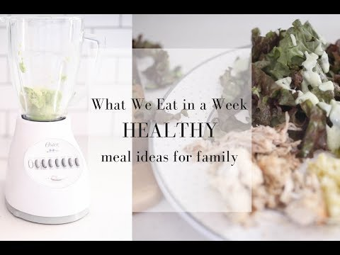 what-we-eat-in-a-week--easy-healthy-meal-ideas-for-family