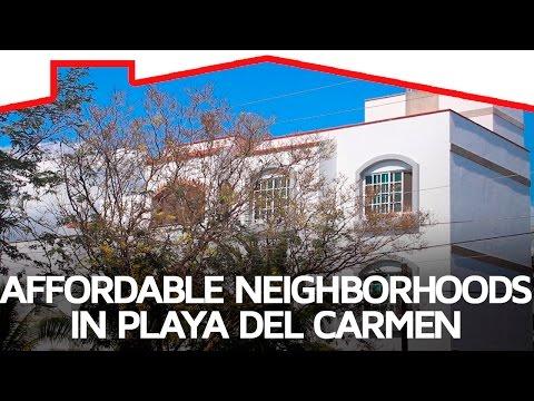 Affordable neighborhoods in Playa del Carmen