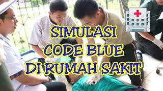 SIMULASI CODE BLUE DI RUMAH SAKIT new