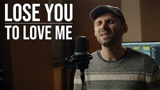 Selena Gomez - Lose You To Love Me (Cover By Ben Woodward)