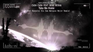 Download Lagu Cash Cash Feat. Bebe Rexha – Take Me Home (Wasted Penguinz Dis Dem Wetness Moist Remix) [HQ Free] MP3