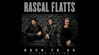 Rascal Flatts - Love What You've Done With The Place