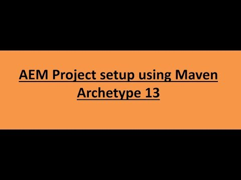 59  Build an AEM 6 4 project using Maven Archetype 13 - YouTube
