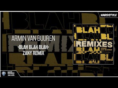 Armin Van Buuren - Blah Blah Blah (Zany Remix) (Extended)