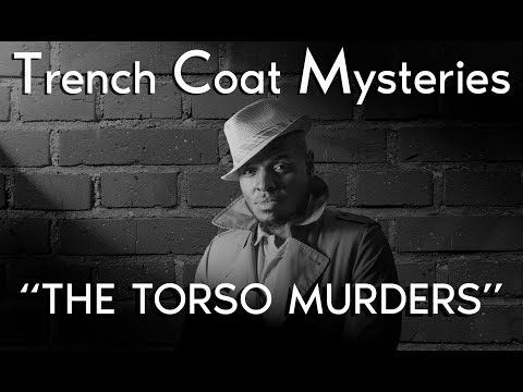 Trench Coat Mysteries: The Torso Murders