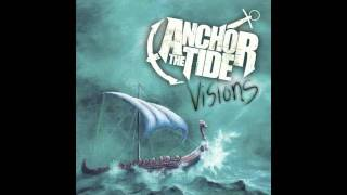 Anchor The Tide - There