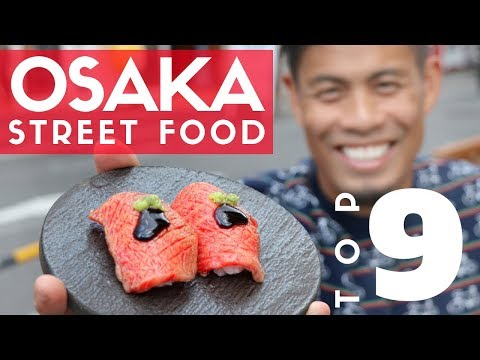 Japanese Street Food Tour Top 9 in Osaka Japan | Kobe Beef Sushi & Dotonbori Guide