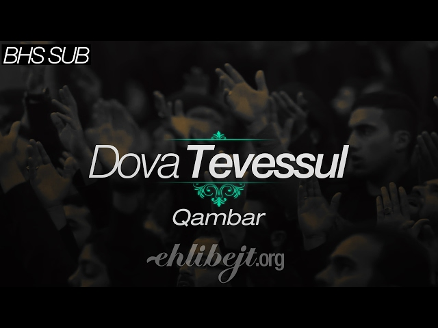 Dova Tevessul (Abdulhai Qambar)/دعاء التوسل