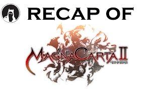 What happened in Magna Carta 2? (RECAPitation)