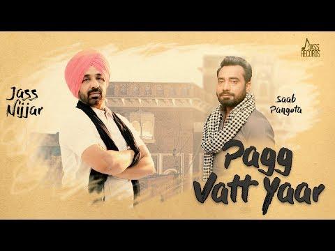 Pagg Vatt Yaar | ( Full HD) | Jass Nijjar | New Punjabi Songs 2019  | Jass Records