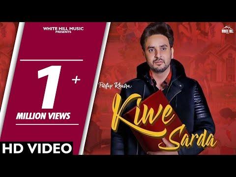 Kiwe Sarda (Official Song) Partap Khaira | Goldboy | White Hill Music | Latest Punjabi Songs 2018