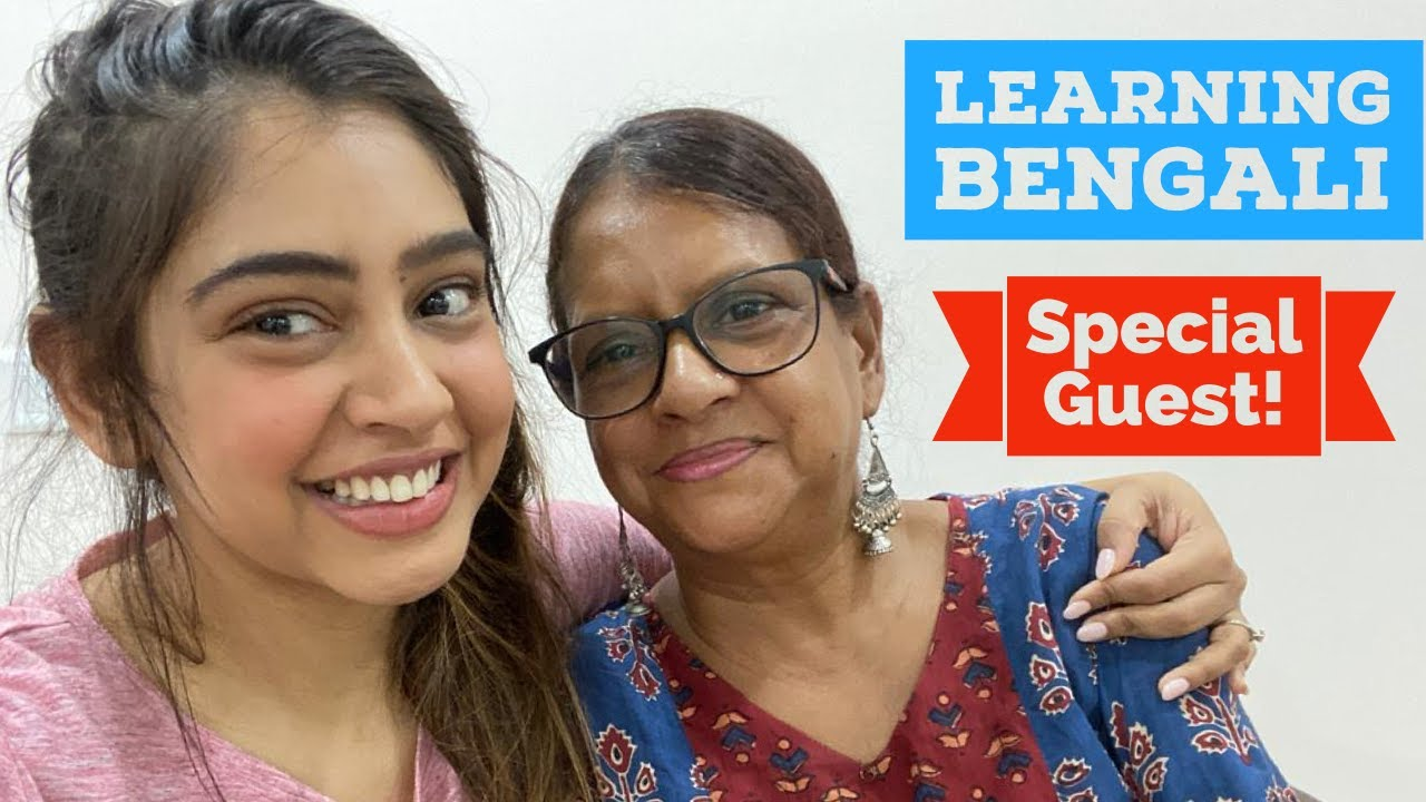 Learning Bengali || Special guest