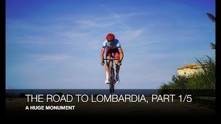 Il Lombardia 2018 : THE LONG ROAD