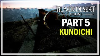 Black Desert Online - Kunoichi Let's Play Part 5 - Awakening Quests