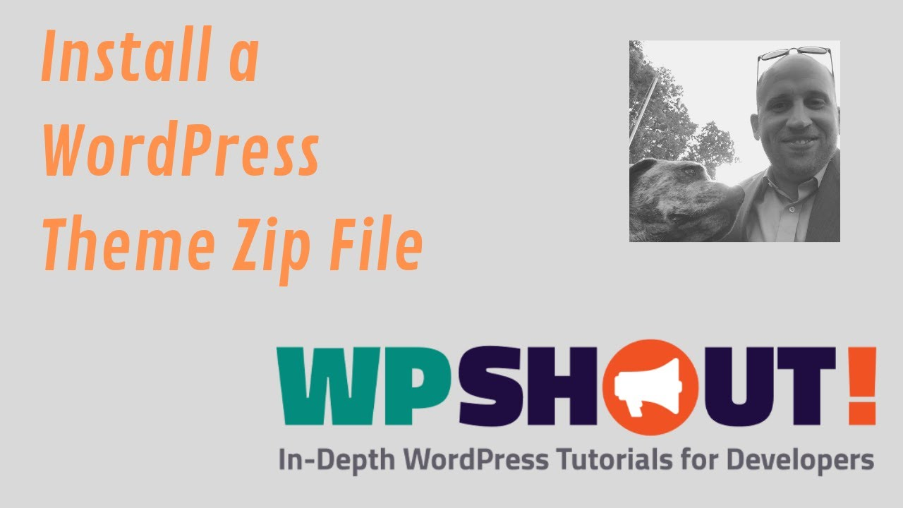 How to Install a New WordPress Theme Using a Zip File • WPShout