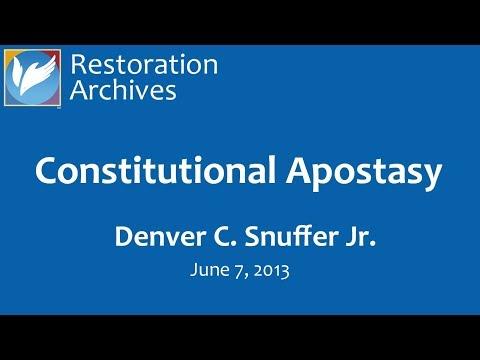 Constitutional Apostasy, by Denver Snuffer