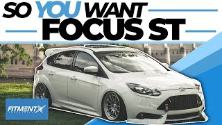 So You Want a Ford Focus ST
