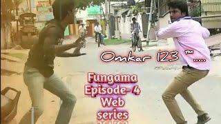 Fungama||Episode-4||Funny Videos||Shiva Sai||Omkar 123™.....||#Webseries||