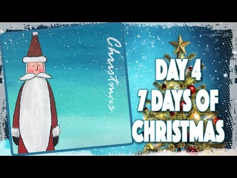 Day 4 - 7 Days of Christmas - Santa Christmas