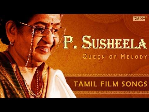 Evergreen P Susheela Melody Queen | Hit Tamil Film Songs | Kannadasan | Ilaiyaraaja