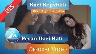 Download Mp3 Ruri Repvblik Feat Cynthia Ivana - Pesan Dari Hati  Behind The Scene