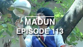 Madun - Episode 113
