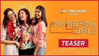 Engineering Girls | Web Series | Teaser | The Timeliners