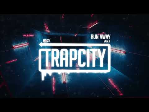Sam F - Run Away (Lyrics)