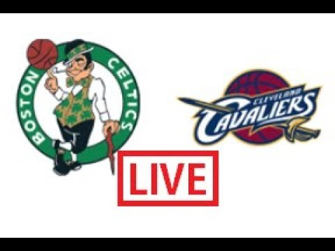 Cleveland Cavaliers vs Boston Celtics Live Stream