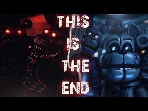 FNAFSFM This Is The End NateWantsToBattle