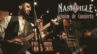 Nashville - Crónica Concierto - 01.02.2019
