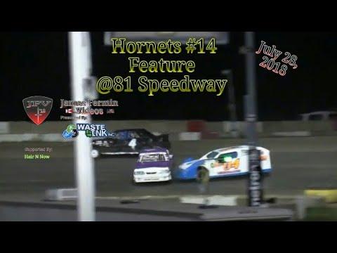 Hornets #14, Feature, 81 Speedway, 07/28/18