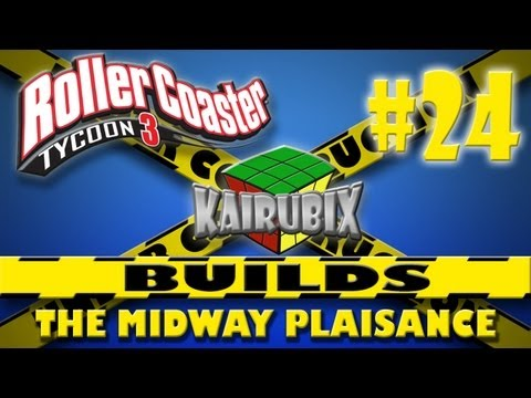 KaiRubix Builds RCT3 Part 24 The Midway Plaisance