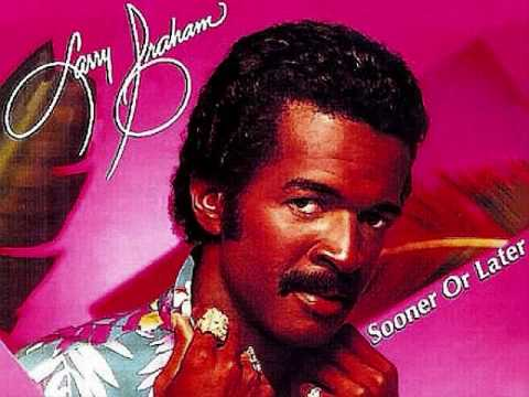 LET ME COME INTO YOUR LIFE - Larry Graham