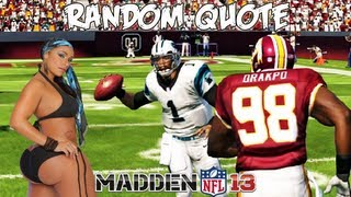 Madden NFL 13 - Cam Newton That Random Quote Crazy! Madden - Online Ranked Match