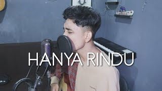 [4.04 MB] Andmesh - Hanya Rindu (Acoustic Cover)