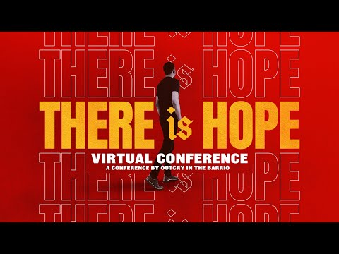 THERE IS HOPE - VIRTUAL CONFERENCE (DAY 1)