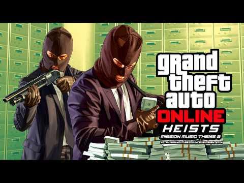 Grand Theft Auto [GTA] V/5 Online: Heists - Mission Music Theme 3