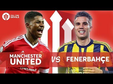 Manchester United 4 - 1 Fenerbahçe LIVE STREAM WATCHALONG