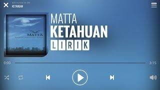 Download lagu Matta - Ketahuan [Lirik]