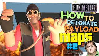 TF2: How to detonate payload maps #2 [Exploit/GunMettle update]