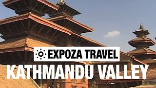 Kathmandu Valley (Nepal) Vacation Travel Video Guide