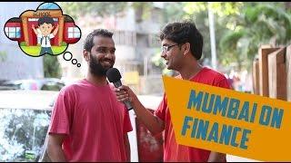 Mumbai on Finance – MUST WATCH (Really Funny)
