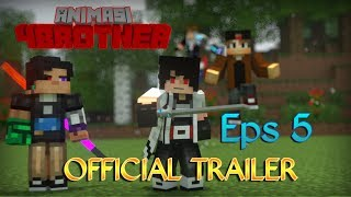 Animasi 4brother Kembali !! | Trailer Animation 4 Brother Eps 5