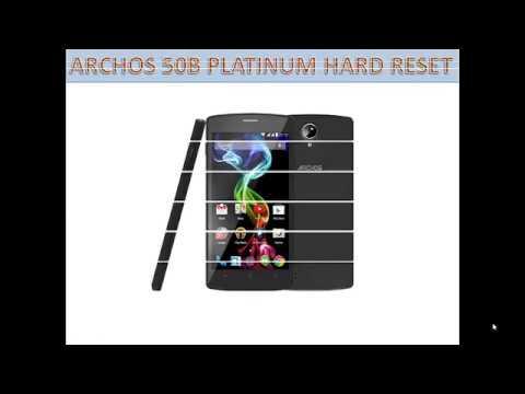 Archos 50b Platinum Hard Reset