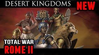 Total War: Rome II - Desert Kingdoms DLC (New FLC)