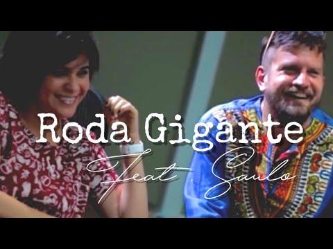 Thathi - Roda Gigante Feat Saulo