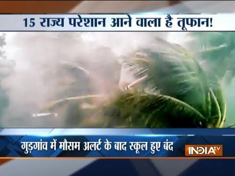 IMD alert for northern India, 15 states on storm alert