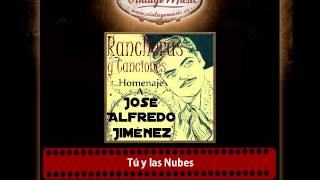 Miguel Aceves Mejía – Tú y las Nubes (José Alfredo Jiménez)