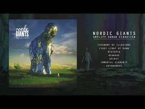 Nordic Giants - Amplify Human Vibration [Full Album]